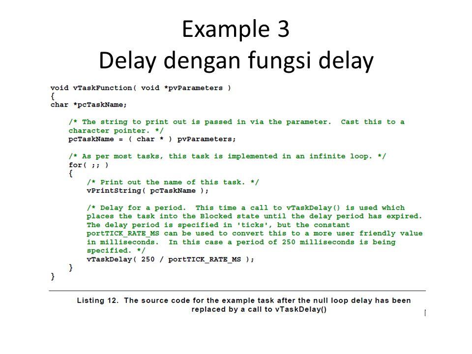 Example 3 Delay dengan fungsi delay