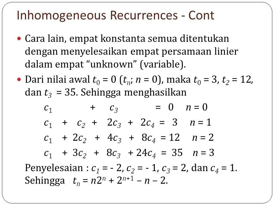 """Inhomogeneous Recurrences - Cont Cara lain, empat konstanta semua ditentukan dengan menyelesaikan empat persamaan linier dalam empat """"unknown"""" (variab"""