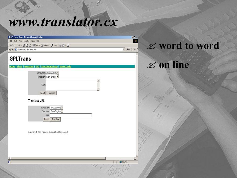 www.translator.cx  word to word  on line