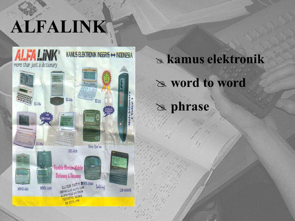 ALFALINK  kamus elektronik  word to word  phrase