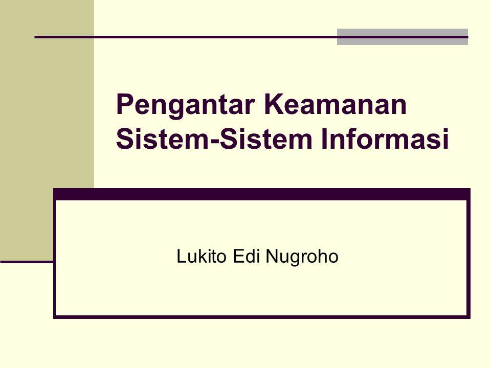 Pengantar Keamanan Sistem-Sistem Informasi Lukito Edi Nugroho