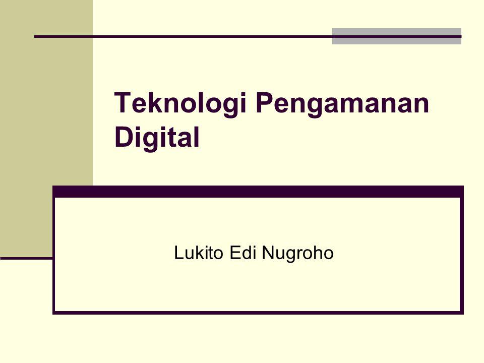 Teknologi Pengamanan Digital Lukito Edi Nugroho