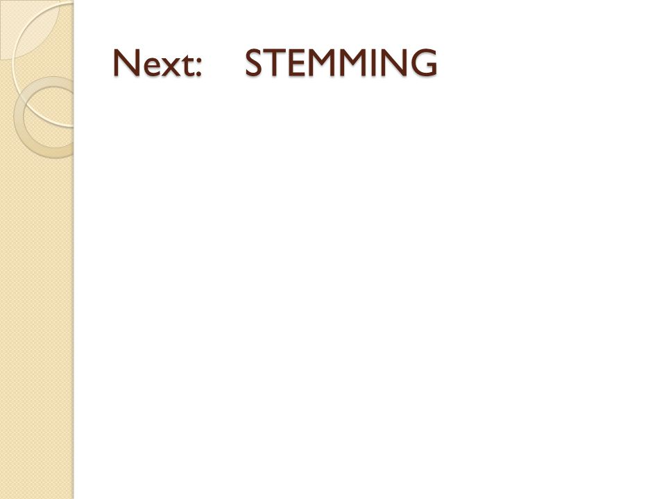 Next:STEMMING