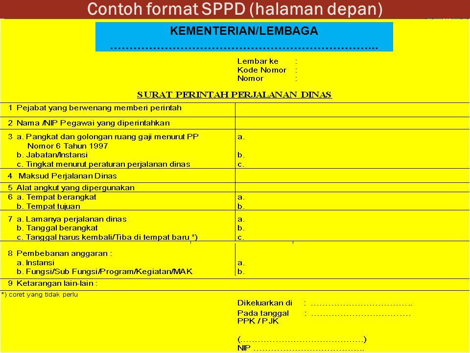 Contoh format SPPD (halaman depan) KEMENTERIAN/LEMBAGA …………………………………………………………...