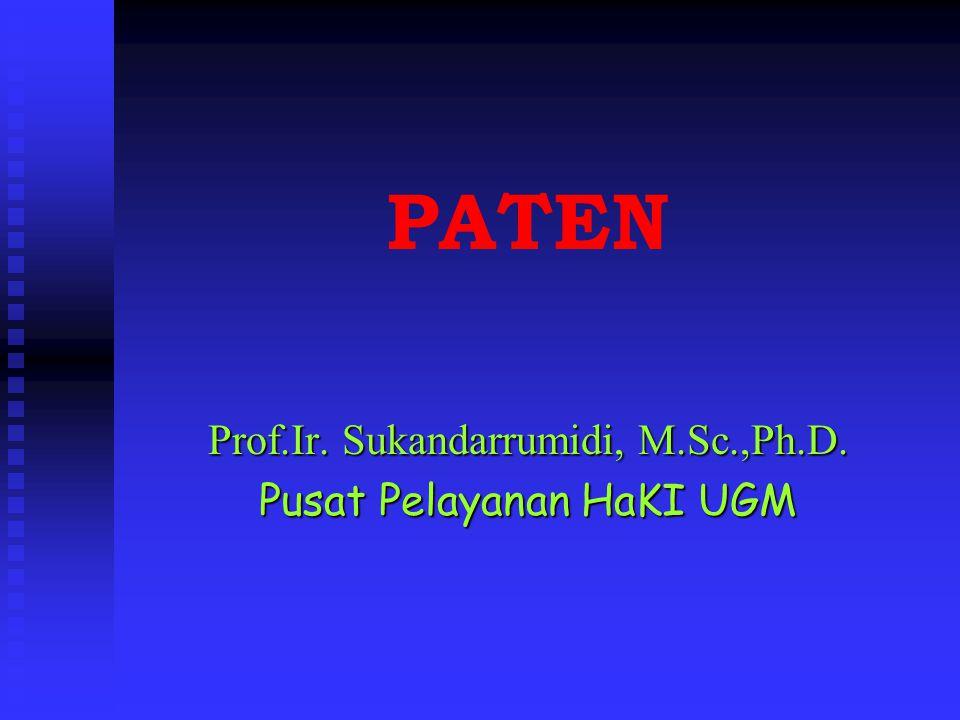 PATEN Prof.Ir. Sukandarrumidi, M.Sc.,Ph.D. Pusat Pelayanan HaKI UGM