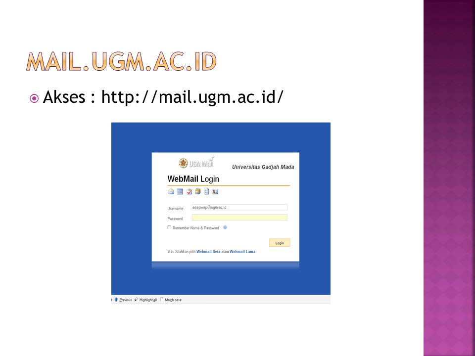  Akses : http://mail.ugm.ac.id/