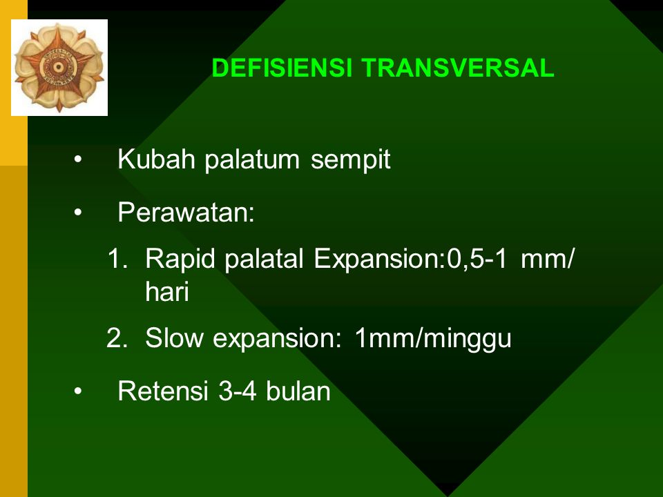 Kl III skeletal : Defisiensi maxilla –Defisiensi transversal ( dimensi vertikal dan horisontal hanya sedikit terpengaruh –Defisiensi verticohorisontal