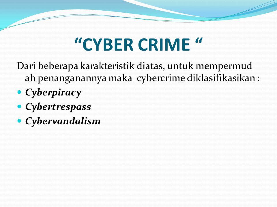 CYBER CRIME Perkiraan perkembangan cyber crime di masa depan Denial of Service Attack Hate sites Cyber Stalking