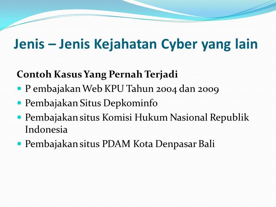 Ini ada juga daftar beberapa situs yang di deface menjelang HUT RI tahun 2007 : Pebobolan kartu Kredit melalui Internet yang dilakukan oleh Petrus Pangkur dengan hukuman 1 tahun penjara karena melakukan penipuan dan pemalsuan kertu kredit milik orang lain untuk membeli barang.