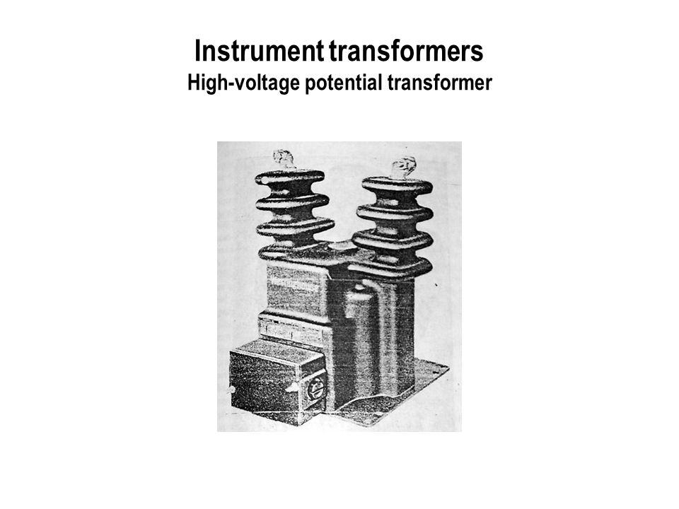 Instrument transformers High-voltage potential transformer