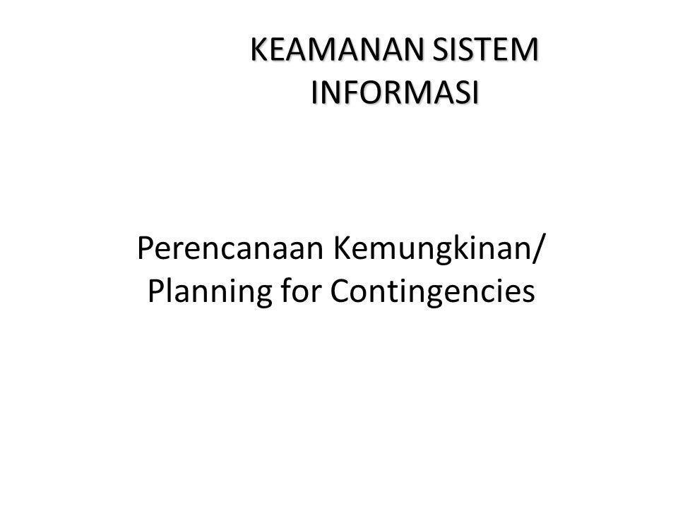 2 Memahami kebutuhan akan perencanaan kemungkinan Mengetahui komponen yang utama tentang perencanaan kemungkinan Menciptakan suatu rencana kemungkinan yg sederhana, Menggunakan analisis dampak bisnis Menyiapkan dan melaksanakan suatu test rencana darurat Memahami pendekatan rencana kemungkinan yang dikombinasikan