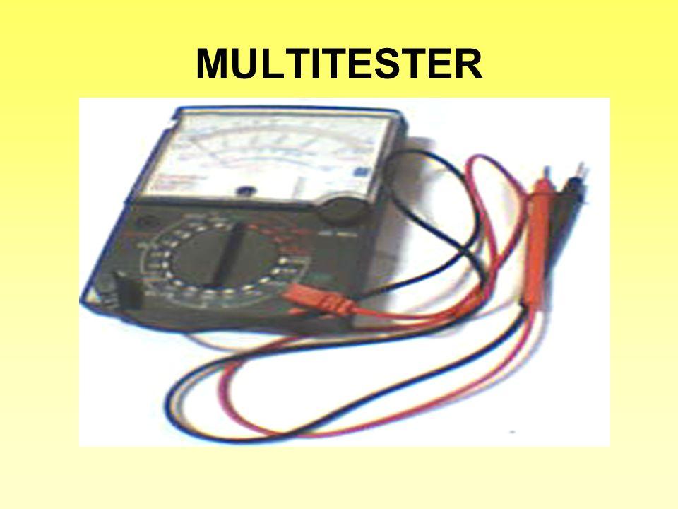 Penggunaan MULTITESTER Sebagai Alat Bantu Untuk Pengukuran / Pengujian