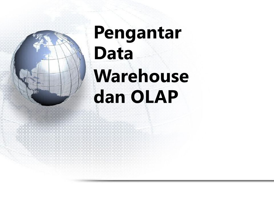 Tampilan datawarehouse dan hirarki Specification of hierarchies Schema hierarchy day < {month < quarter; week} < year Set_grouping hierarchy {1..10} < inexpensive