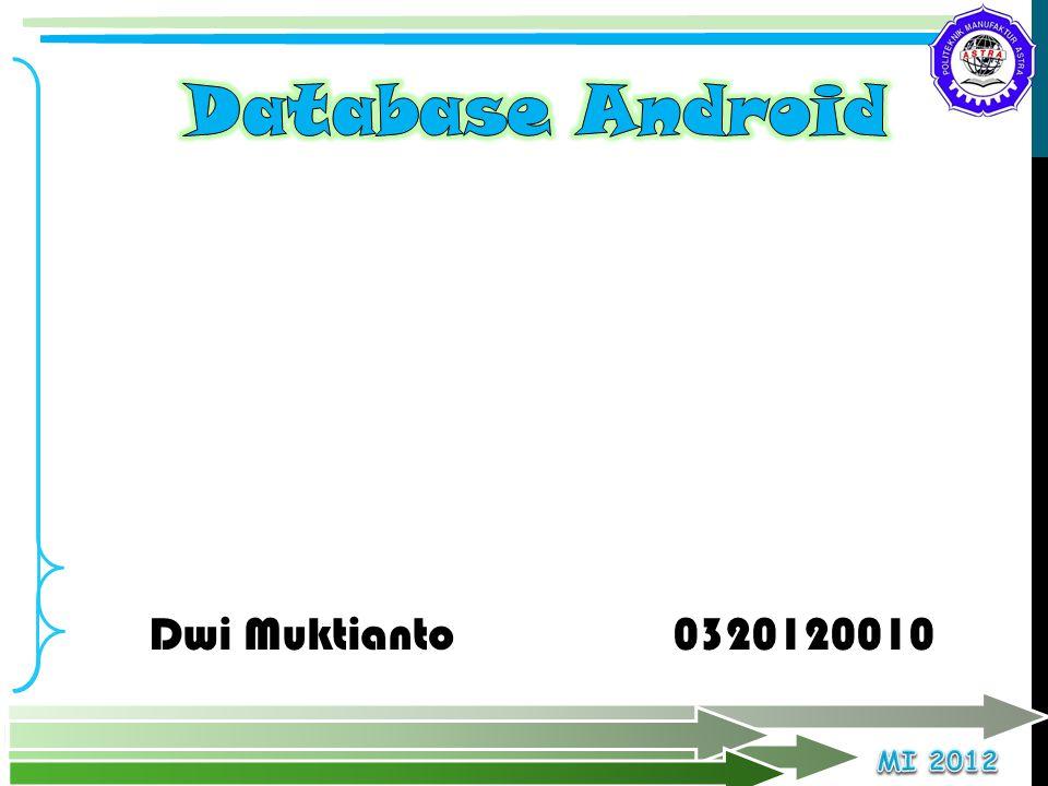 Dwi Muktianto 0320120010