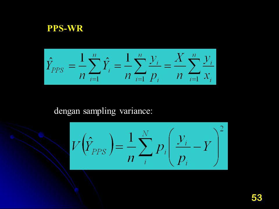 53 PPS-WR dengan sampling variance: