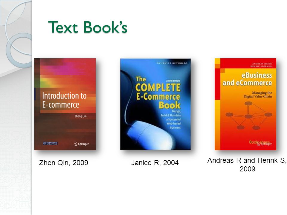 Text Book's Zhen Qin, 2009Janice R, 2004 Andreas R and Henrik S, 2009