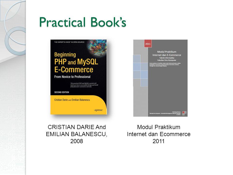 Practical Book's CRISTIAN DARIE And EMILIAN BALANESCU, 2008 Modul Praktikum Internet dan Ecommerce 2011