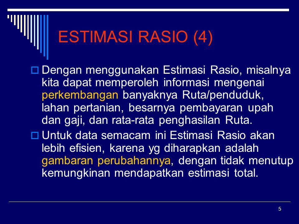 16 Pendekatan Penduga Variance Rasio (2) B.Sampling varian bagi rata-rata adalah: C.
