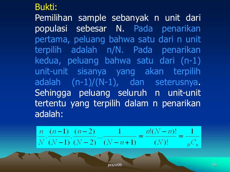 praze0619 Bukti: Pemilihan sample sebanyak n unit dari populasi sebesar N.