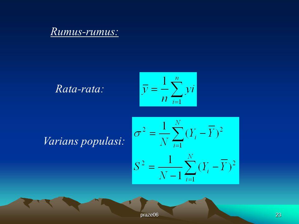praze0623 Rumus-rumus: Rata-rata: Varians populasi: