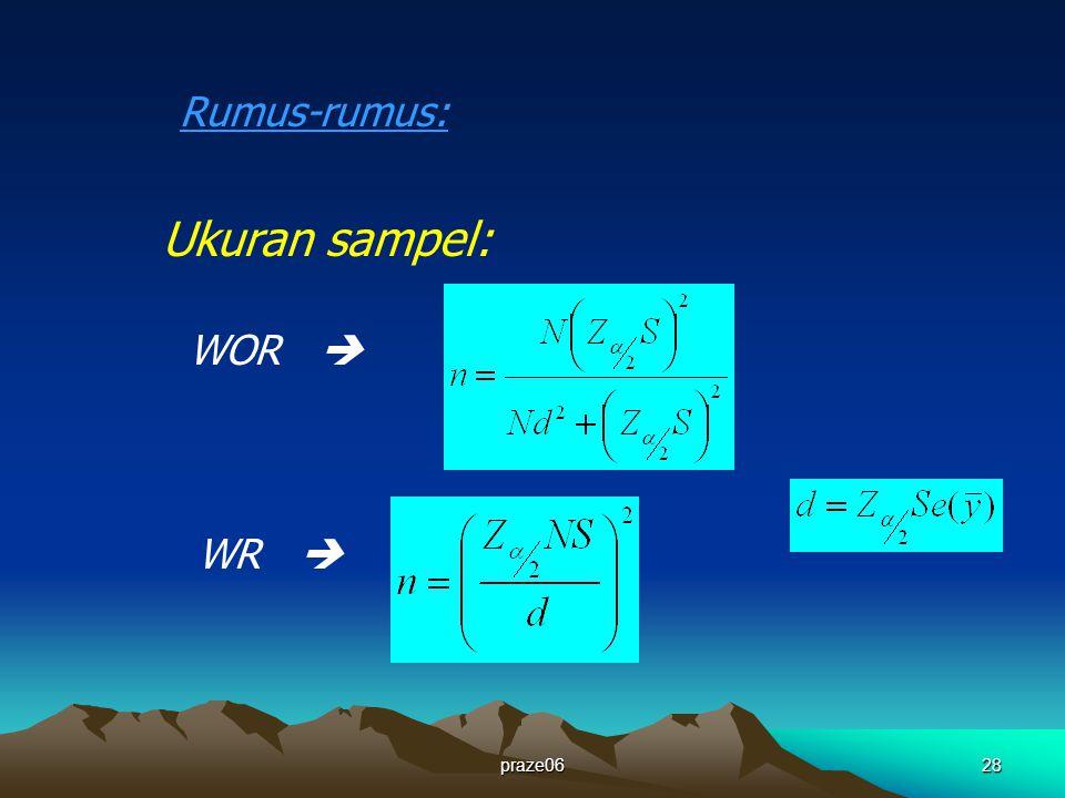 praze0628 Rumus-rumus: Ukuran sampel: WOR  WR 