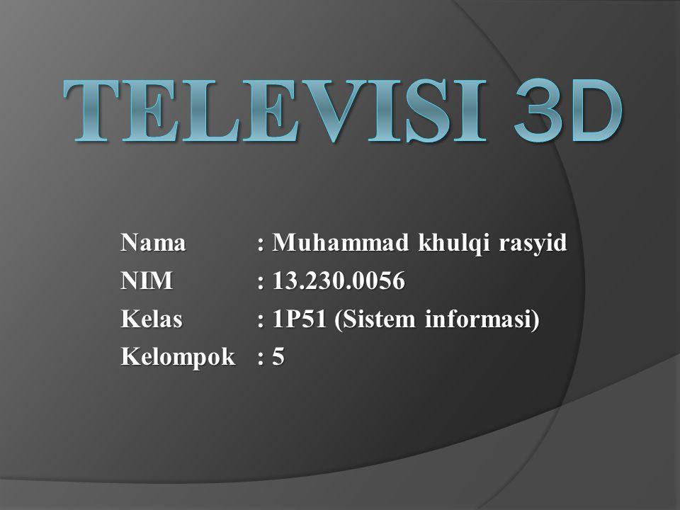 Definisi Televisi 3D  Televisi 3D adalah satu perangkat televisi yang mempekerjakan teknik presentasi 3D, seperti pengamatan stereoskopis, tangkapan multi-view atau sistem 2D plus- Depth , dan layar 3D - perangkat penglihatan khusus untuk memproyeksikan program televisi menjadi bentuk tiga dimensi yang terlihat seperti nyata.