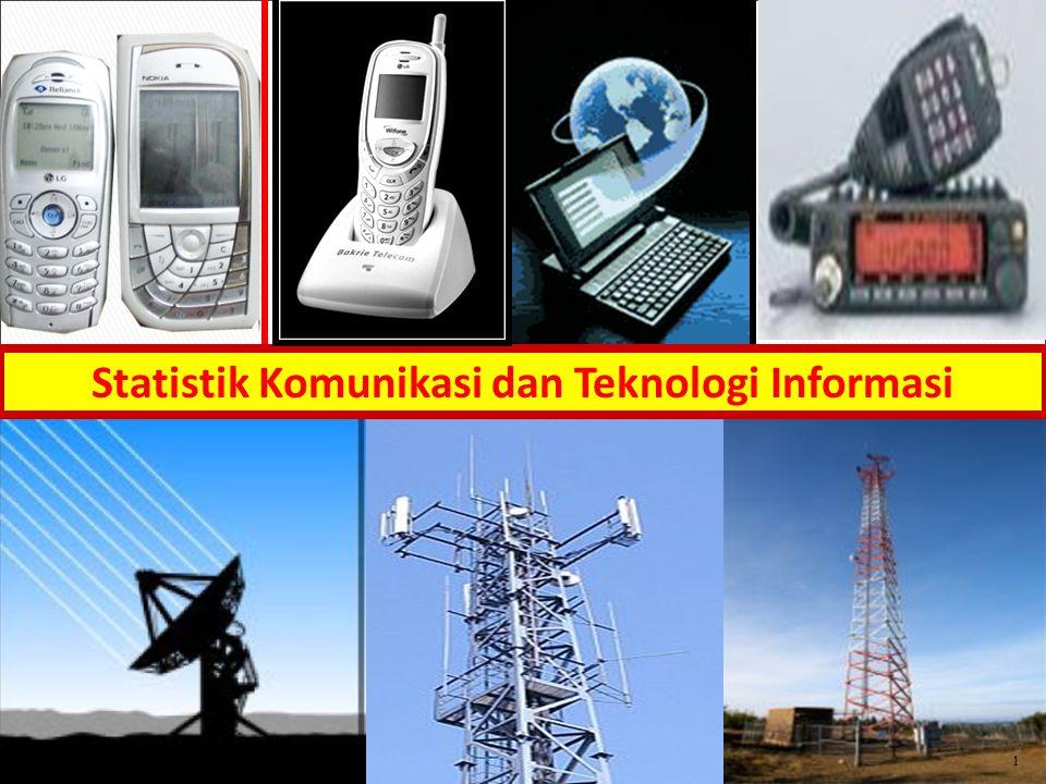 1 Statistik Komunikasi dan Teknologi Informasi