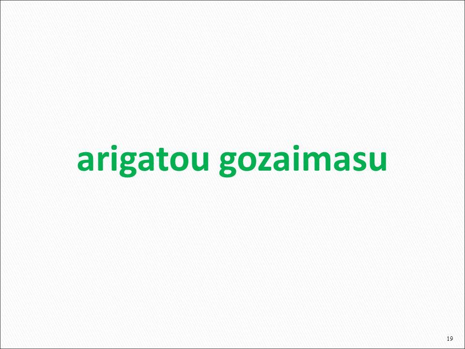 19 arigatou gozaimasu
