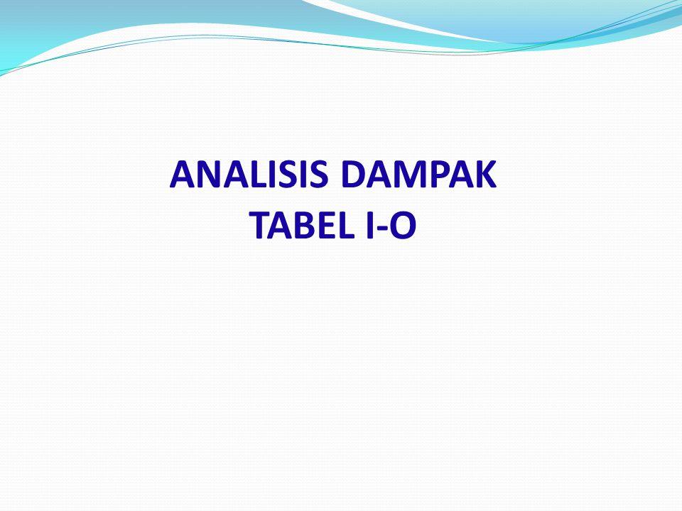 ANALISIS DAMPAK TABEL I-O
