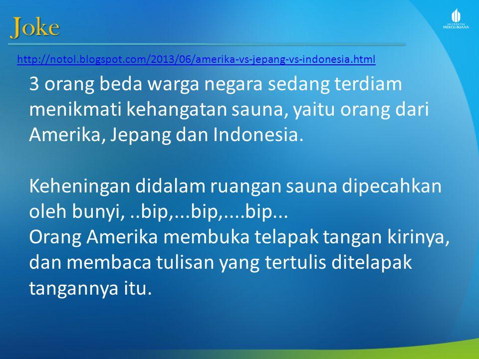 Joke 3 orang beda warga negara sedang terdiam menikmati kehangatan sauna, yaitu orang dari Amerika, Jepang dan Indonesia.