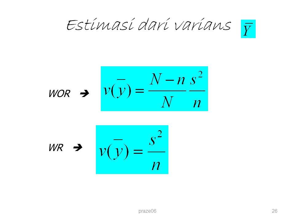 Estimasi dari varians praze0626 WOR  WR 