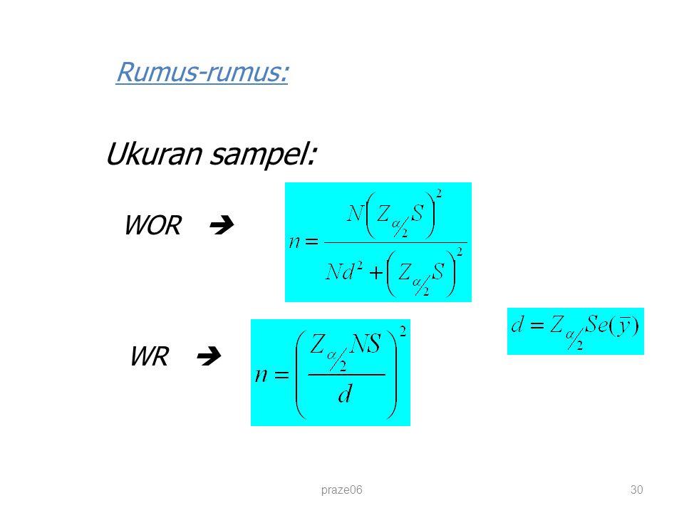 praze0630 Rumus-rumus: Ukuran sampel: WOR  WR 