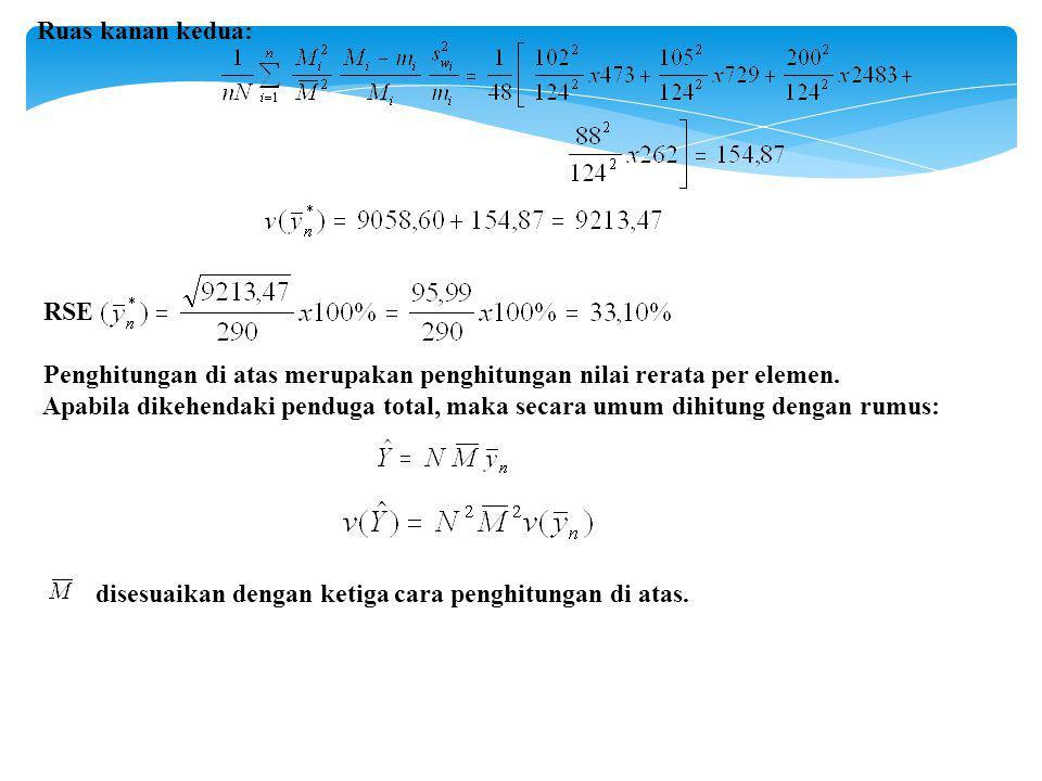 Ruas kanan kedua: RSE Penghitungan di atas merupakan penghitungan nilai rerata per elemen.