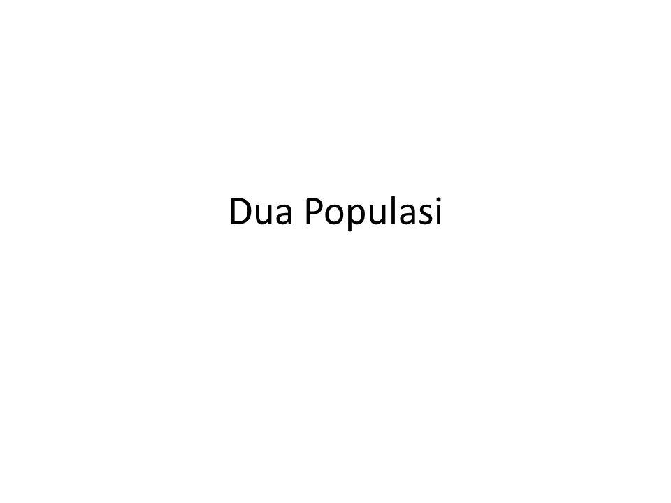 Dua Populasi