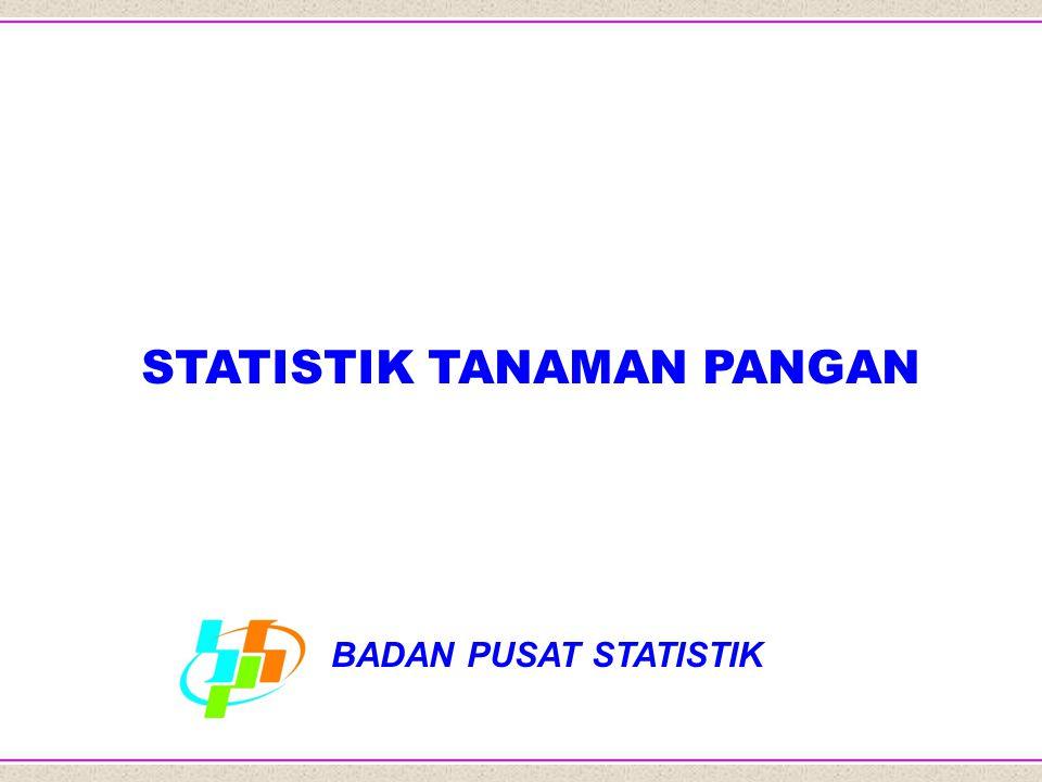 BPS1 STATISTIK TANAMAN PANGAN BADAN PUSAT STATISTIK