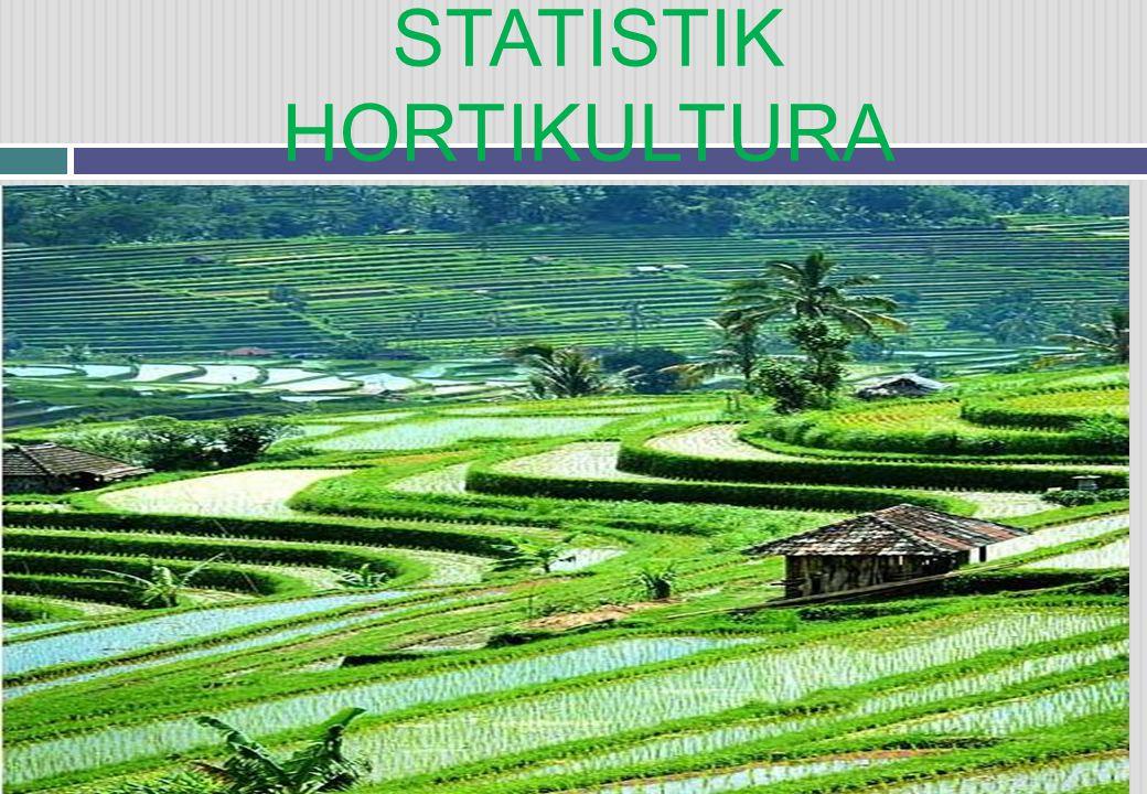 STATISTIK HORTIKULTURA
