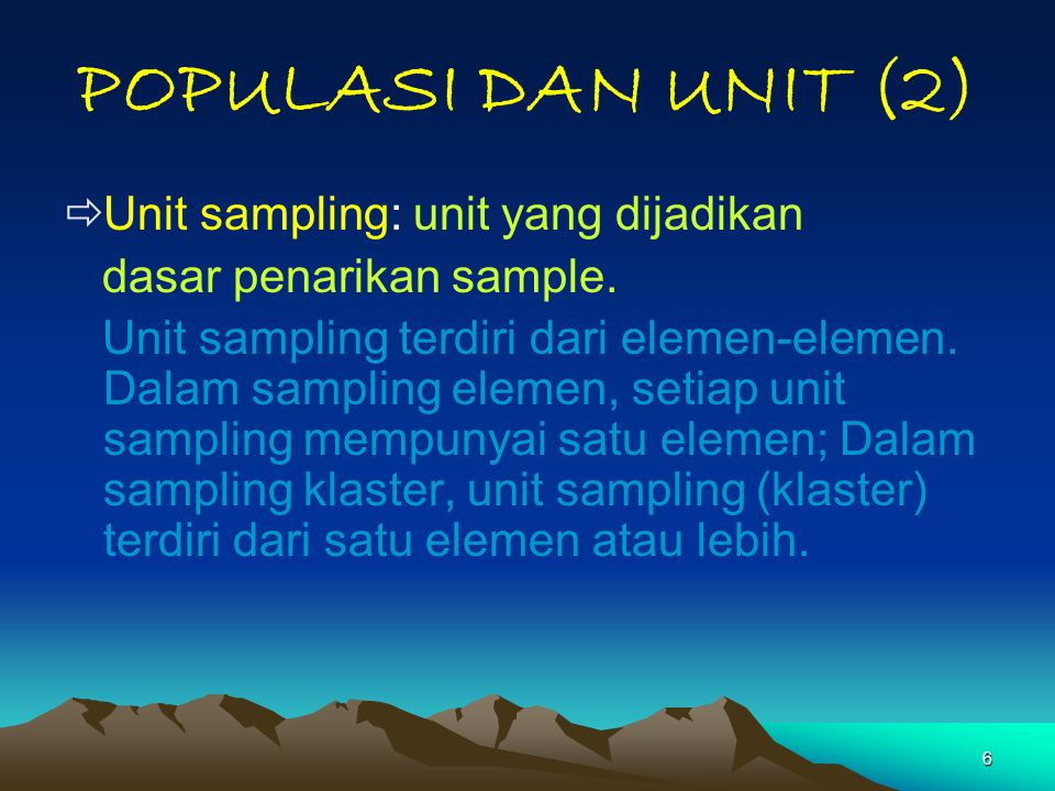 47 SAMPEL SISTEMATIK (2) All possible samples