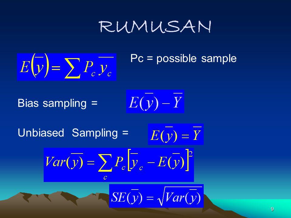 50 SAMPEL BERPELUANG (PPS SAMPLING) Meningkatkan efisiensi : Harus mempunyai informasi tambahan (auxiliary information) Informasi tersebut harus mempunyai korelasi erat dengan variable survei