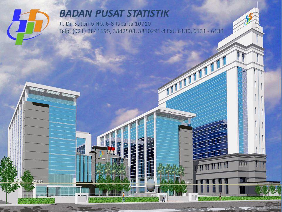 1 BADAN PUSAT STATISTIK Jl.Dr. Sutomo No. 6-8 Jakarta 10710 Telp.