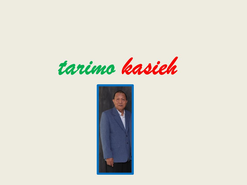 tarimo kasieh