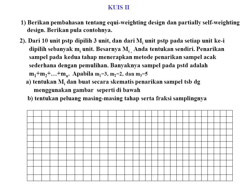 2). Dari 10 unit pstp dipilih 3 unit, dan dari M i unit pstp pada setiap unit ke-i dipilih sebanyak m i unit. Besarnya M i, Anda tentukan sendiri. Pen