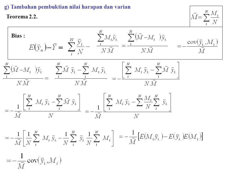 g) Tambahan pembuktian nilai harapan dan varian Teorema 2.2. Bias :