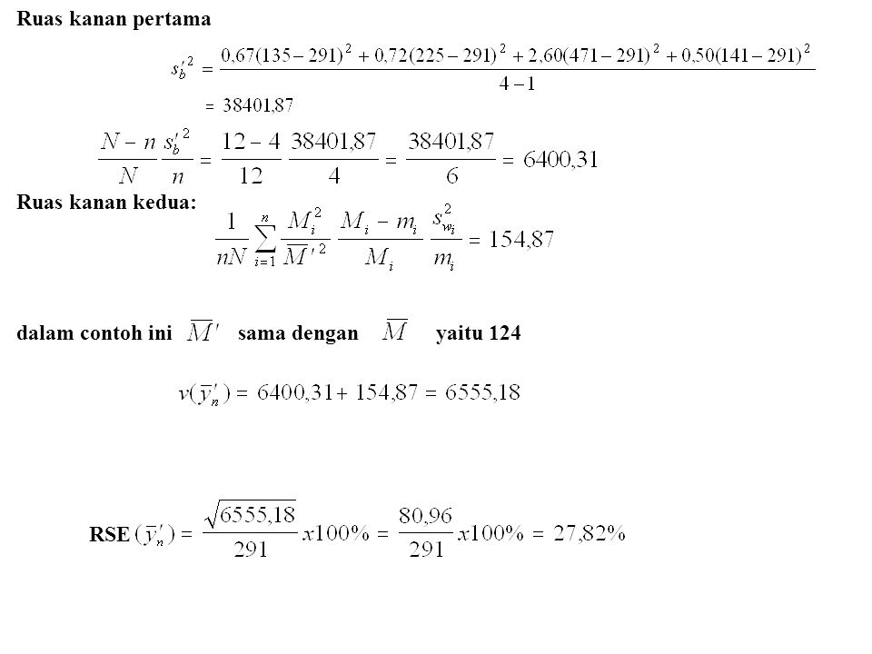 Ruas kanan pertama Ruas kanan kedua: dalam contoh ini sama dengan yaitu 124 RSE