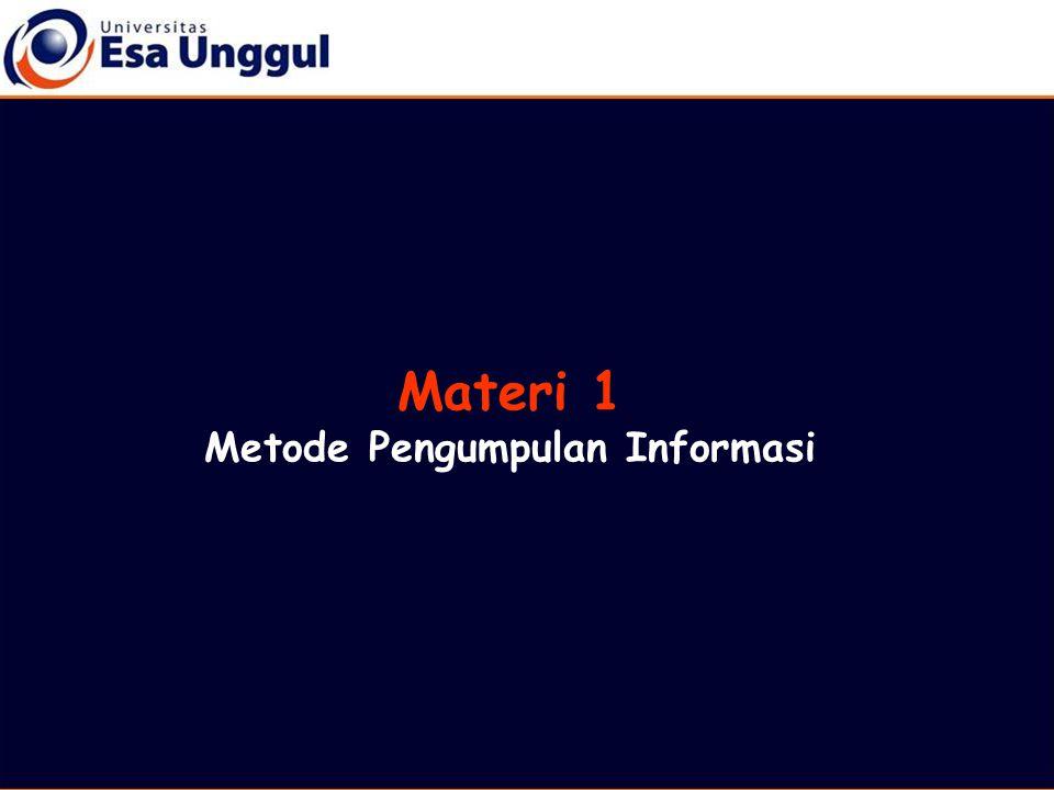 Materi 1 Metode Pengumpulan Informasi