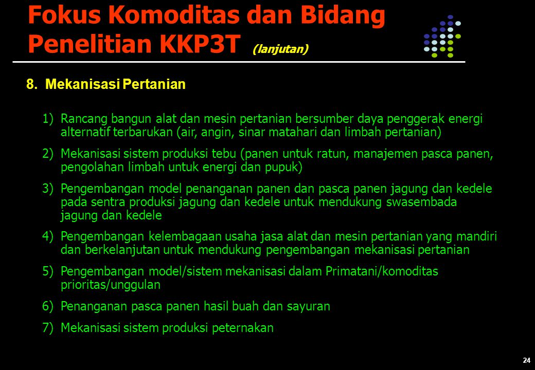 24 Fokus Komoditas dan Bidang Penelitian KKP3T 8.