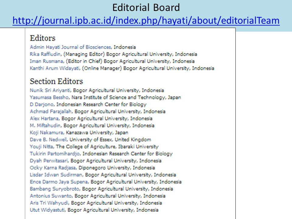 Editorial Board http://journal.ipb.ac.id/index.php/hayati/about/editorialTeam http://journal.ipb.ac.id/index.php/hayati/about/editorialTeam