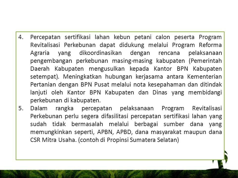 BEBERAPA HAL YANG PERLU DIPERHATIKAN DALAM PROGRAM REVITALISASI PERKEBUNAN 1.Realisasi penyaluran kredit di Seluruh Indonesia oleh bank pelaksana per 30 April 2010 sebesar Rp.