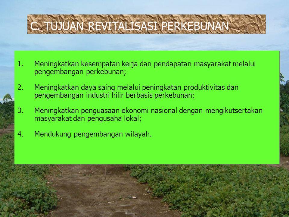 Faktor yang dapat Dikondisikan 1.Luasan lahan perhamparan memenuhi skala ekonomi; 2.Khusus untuk pola mitra, luas lahan yang diusulkan oleh mitra usaha satu hamparan minimal 500 ha atau tidak satu hamparan tetap jaraknya maksimal 2 km; 3.Memenuhi persyaratan teknis pengembangan usaha budidaya perkebunan (diprioritaskan lahan kering dan bebas banjir); 4.Kelerengan lahan maksimal 30%; 5.Ketebalan gambut maksimal 3 m; 6.Mudah dijangkau oleh petani/ dekat pemukiman 7.Tersedia sarana dan prasarana untuk distribusi saprodi produksi