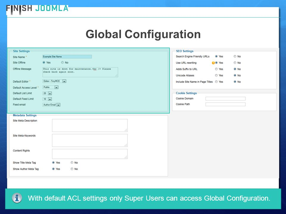 Global Configuration With default ACL settings only Super Users can access Global Configuration.