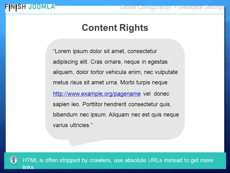 """Content Rights Global Configuration > Metadata Settings """"Lorem ipsum dolor sit amet, consectetur adipiscing elit. Cras ornare, neque in egestas aliqua"""